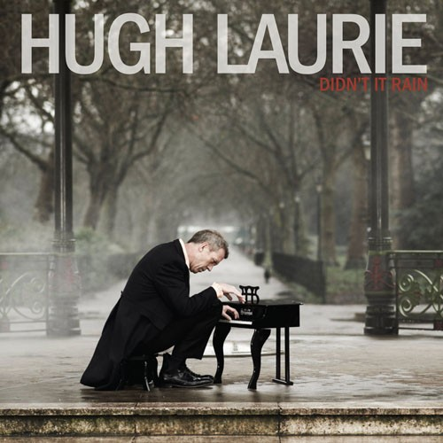 Hugh Laurie - Didn't It Rain (2013) - музыка Хью Лори
