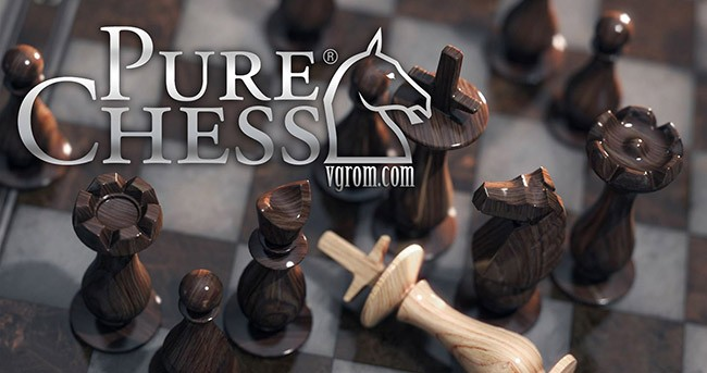 Pure Chess: Grandmaster Edition - симулятор шахмат 3D