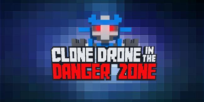 Скачать Clone Drone in the Danger Zone - последняя версия
