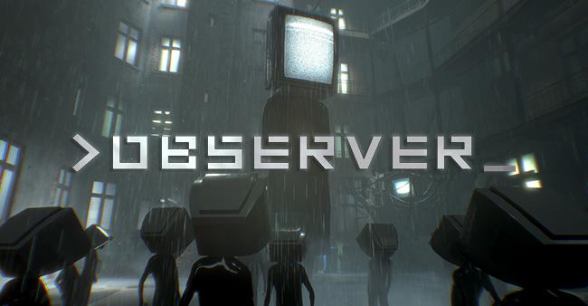 Observer (2017) - хоррор игра