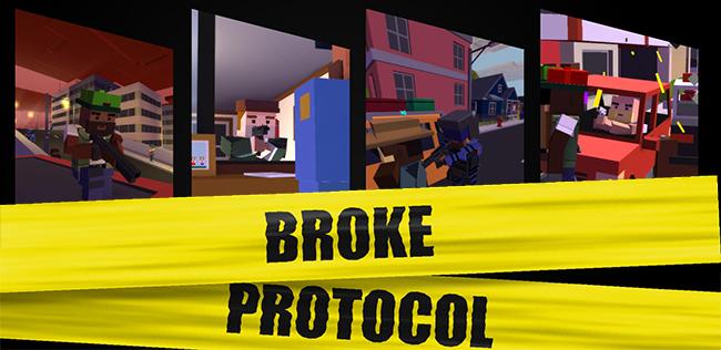 Broke Protocol (2017) - последняя версия