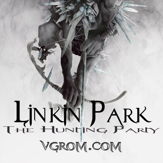 Linkin Park - The Hunting Party (2014) торрент - новый альбом Linkin Park