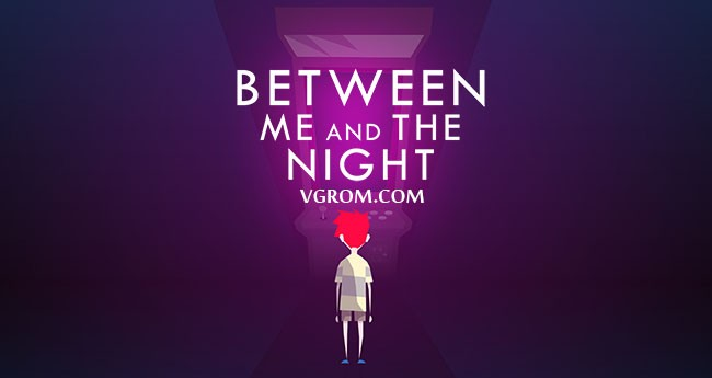 Between Me and The Night (2016) торрент