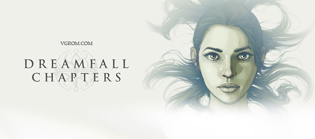 Dreamfall Chapters: Books 1-5 + русификатор - торрент