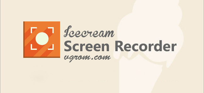 Icecream Screen Recorder + активация