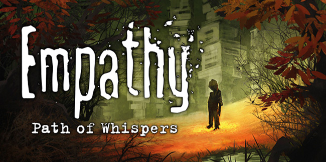 Empathy: Path of Whispers (2017)