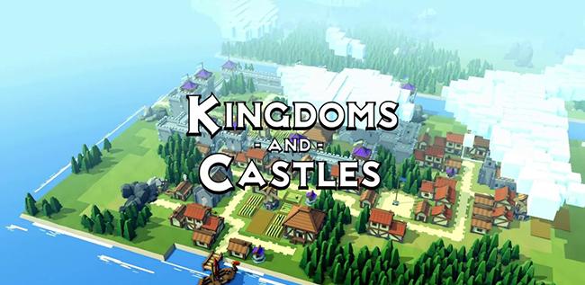Kingdoms and Castles (2017) - последняя версия
