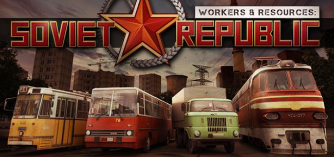 Workers & Resources: Soviet Republic (2019) - на русском